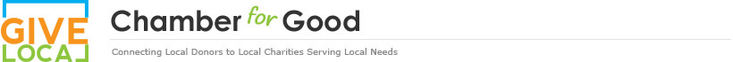 Chamber for Good - Connecting Local Donors to Local Charities Serving Local Needs