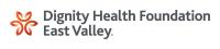 Dignity Health Foundation East Valley